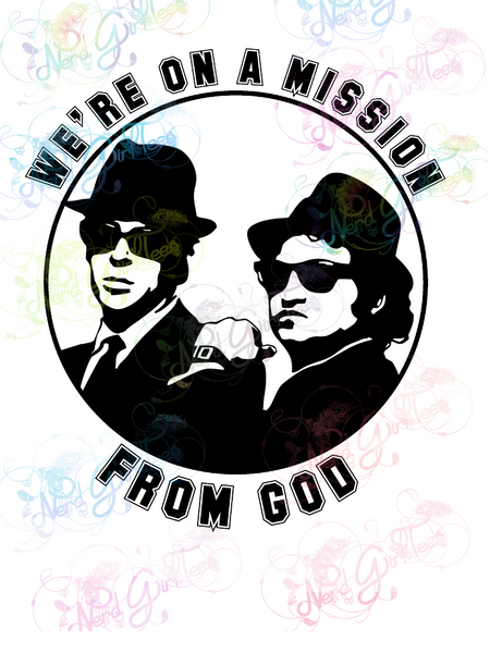 We're On A Mission From God - Fandoms - Digital Print, SVG, PNG, JPG Files
