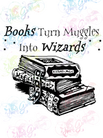 Books Turn Muggles Into Wizards - Potter - Digital Print, SVG, PNG, JPG Files