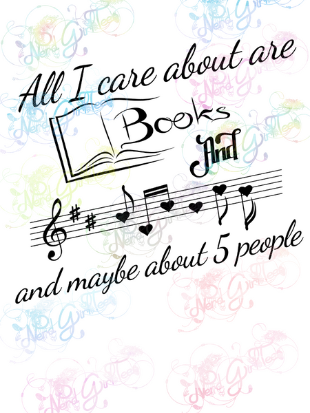 All I Care About is Books and Music - Books - Digital Print, SVG, PNG, JPG Files
