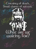 Gimli-What Are We Waiting For - LOTR - Digital Print, SVG, PNG, JPG Files