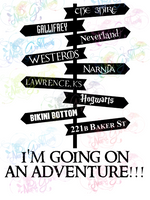 Going On An Adventure - Roadsigns - Multi Fandom - Digital Print, SVG, PNG, JPG Files