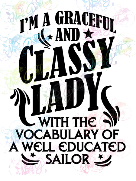 Graceful Lady w/ Vocabulary Educated Sailor - Humor - Digital Print, SVG, PNG, JPG Files
