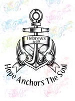 Hope Anchors The Soul - Christianity - Digital Print, SVG, PNG, JPG Files