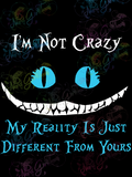 I'm Not Crazy My Reality Is Different From Yours - Cheshire Cat - Books - Digital Print, SVG, PNG, JPG Files