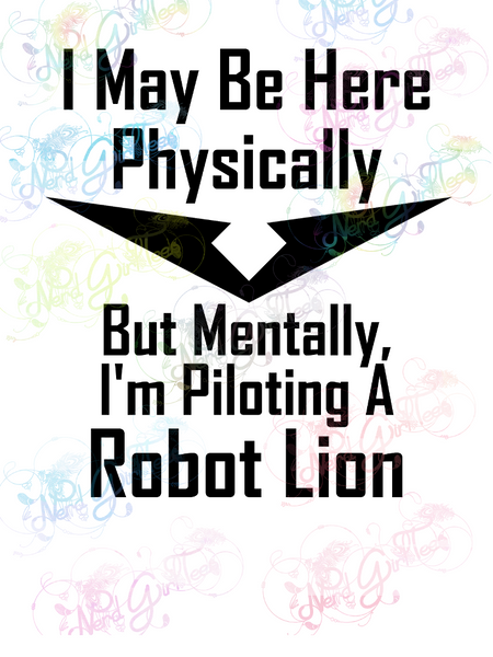 Mentally Piloting Robot Lions - Fandoms - Digital Print, SVG, PNG, JPG Files