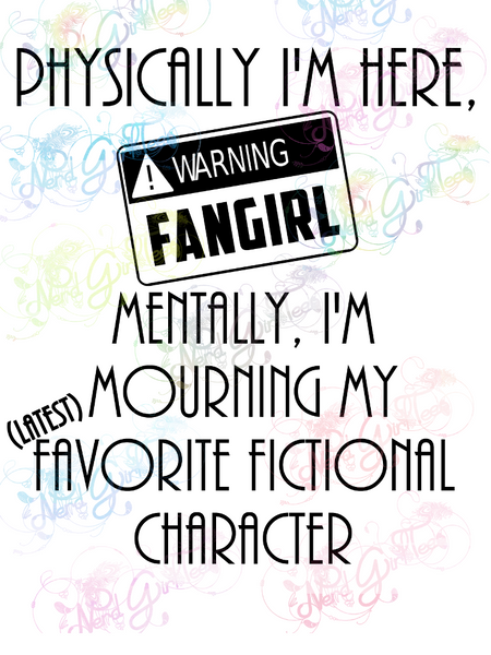 Mentally Mourning Favorite Character - Fandoms - Digital Print, SVG, PNG, JPG Files