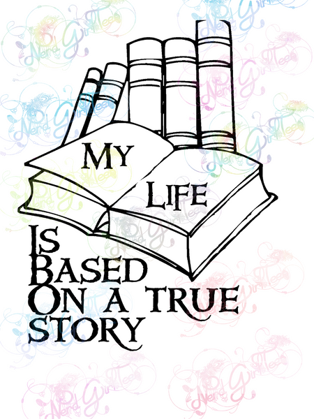 My Life is a True Story - Books - Digital Print, SVG, PNG, JPG Files