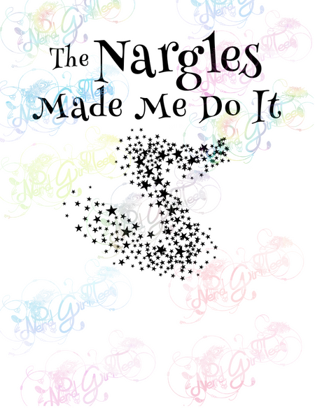 Nargles Made Me Do It - Potter - Digital Print, SVG, PNG, JPG Files