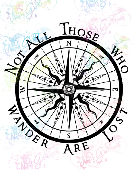 Not All Those Who Wander - LOTR - Digital Print, SVG, PNG, JPG Files