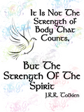 Strength of Spirit Tolkien Quote  - LOTR - Digital Print, SVG, PNG, JPG Files