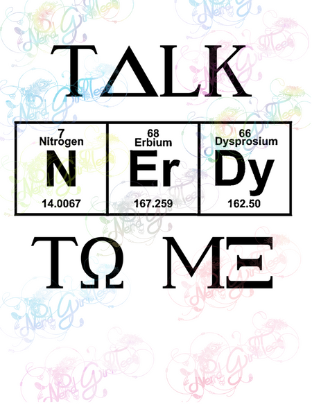 Talk Nerdy To Me - Humor - Digital Print, SVG, PNG, JPG Files