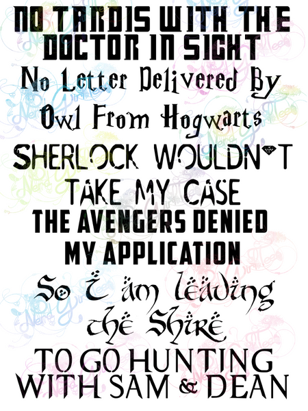 No Tardis In Sight, Leaving The Shire - Multi Fandom - Digital Print, SVG, PNG, JPG Files