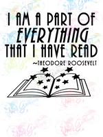 I Am a Part of Everything I Read - Theodore Roosevelt - Books - Digital Print, SVG, PNG, JPG Files