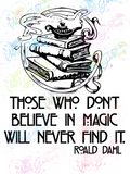 Those Who Dont Believe In Magic - Roald Dahl - Books - Digital Print, SVG, PNG, JPG Files