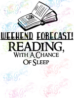 Weekend Forecast - Reading - Books - Digital Print, SVG, PNG, JPG Files