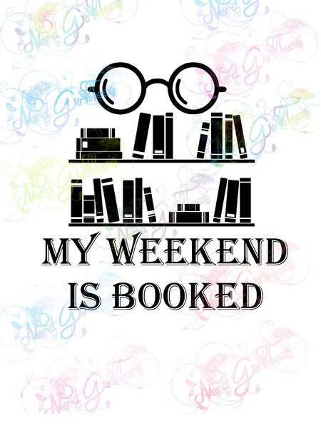 My Weekend Is Booked - Books - Digital Print, SVG, PNG, JPG Files