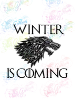 Winter Is Coming - G O T - Fandoms - Digital Print, SVG, PNG, JPG Files