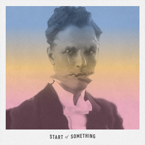 Start Of Something - Single