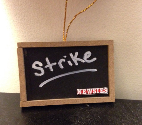 NEWSIES STRIKE Chalkboard type_ornament - Broadway Bazaar
