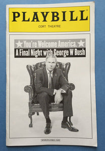 You're Welcome America, A Final Night w/ George W. Bush Playbill - Broadway Bazaar