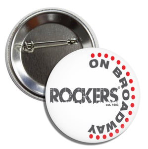 Rockers On Broadway - Round Button
