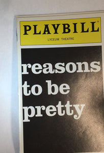 REASONS TO BE PRETTY Playbill - Broadway Bazaar