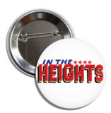 In The Heights Buttons - Broadway Bazaar