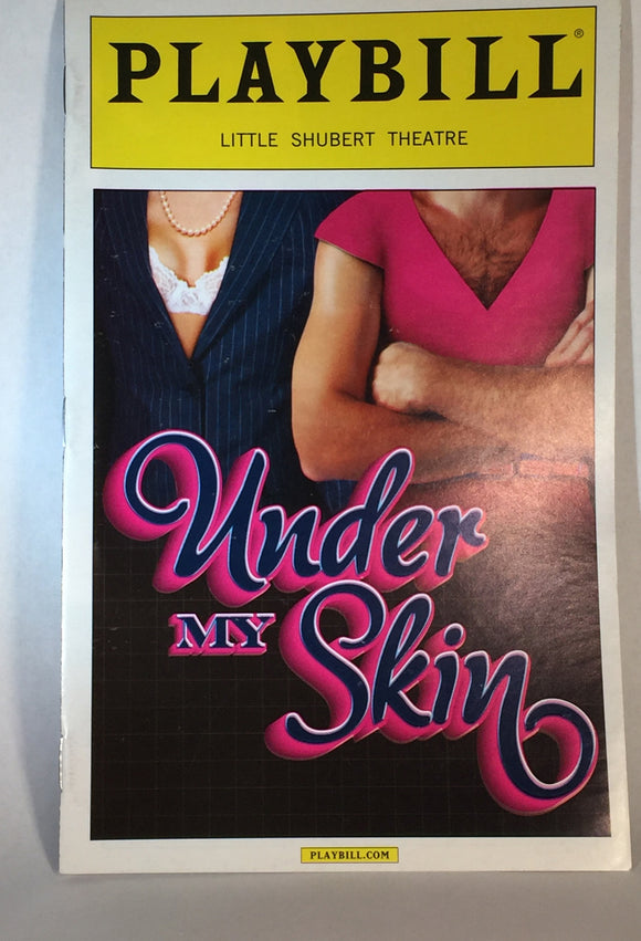 UNDER MY SKIN Playbill - Broadway Bazaar