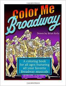 Color Me Broadway Coloring Book - Broadway Bazaar