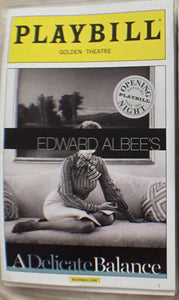 A DELICATE BALANCE Opening Night Playbill - Broadway Bazaar