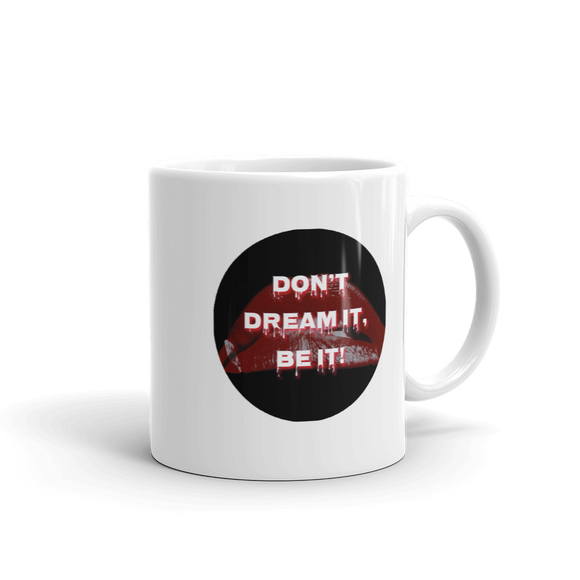Rocky Horror Motivational Coffee Mug