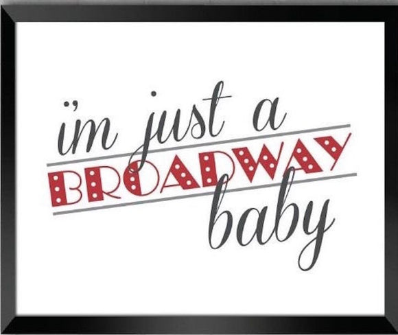 Musical Lyric Quote - Broadway Bazaar