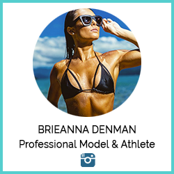 Brieanna Denman Professional Model & Athlete