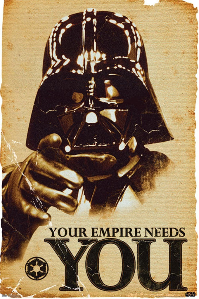 Star Wars Your Empire Needs You Poster - The Dragon Shop - Geek Culture