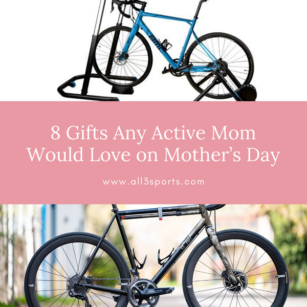 8 Gifts Any Active Mom Would Love on Mother's Day