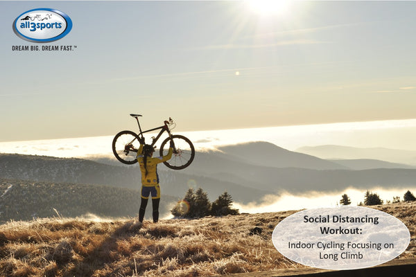 Social Distancing: Indoor Bike with Long Climbs