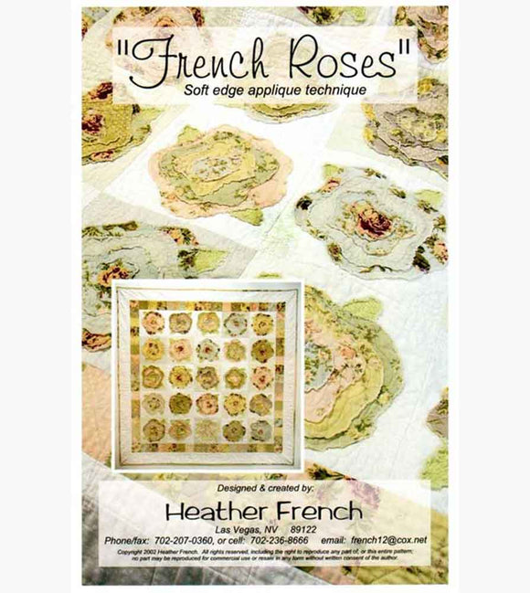 French Rose Raw Applique Quilt Pattern BY Heather French