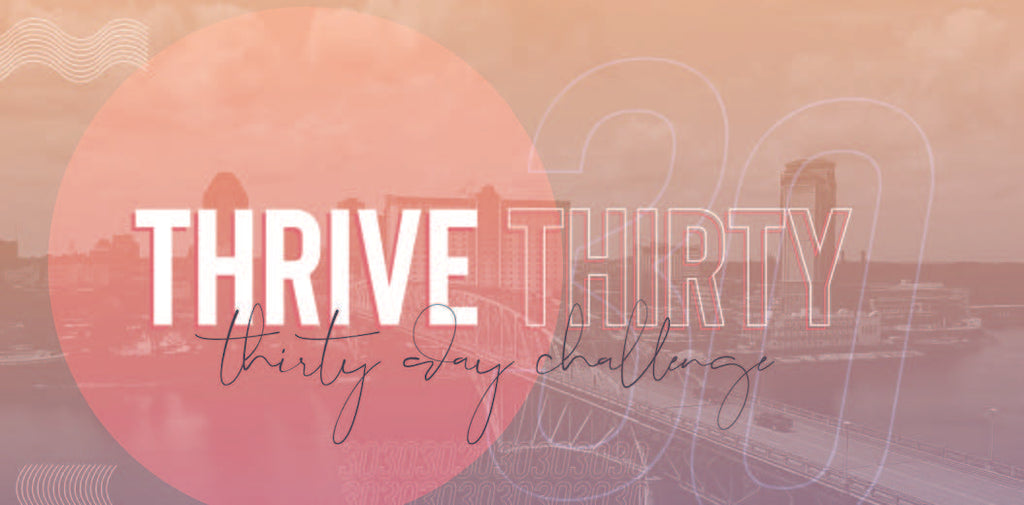 001 THRIVE 30 DAY CHALLENGE 1/13/2019