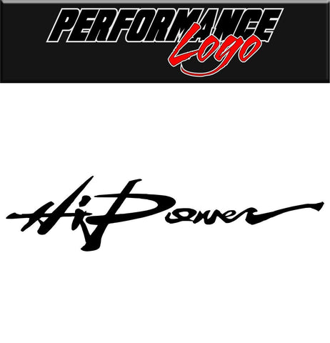 Hi Power decal performance decal sticker