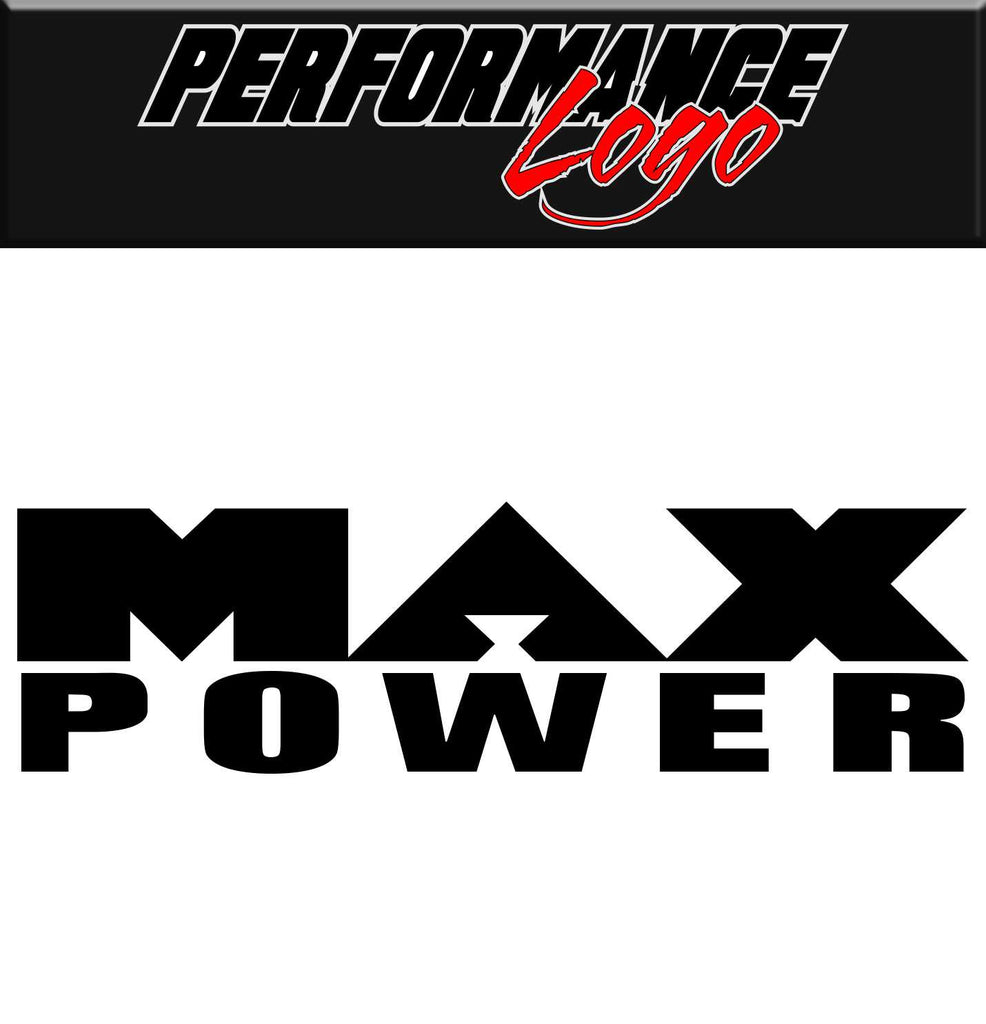 Max Power decal, performance decal, sticker