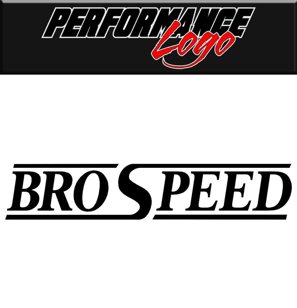 Brospeed decal performance decal sticker