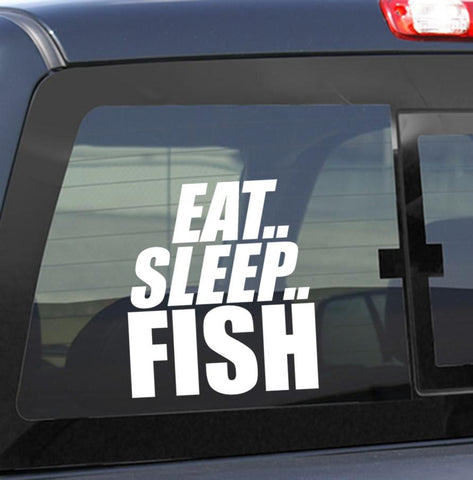 Eat..Sleep.. Fish     fishing decal - North 49 Decals