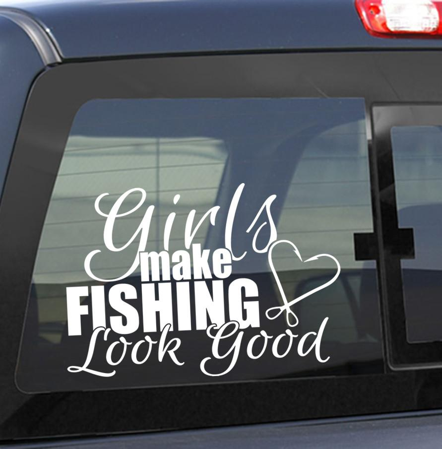 Girls make fishing look good fishing decal - North 49 Decals