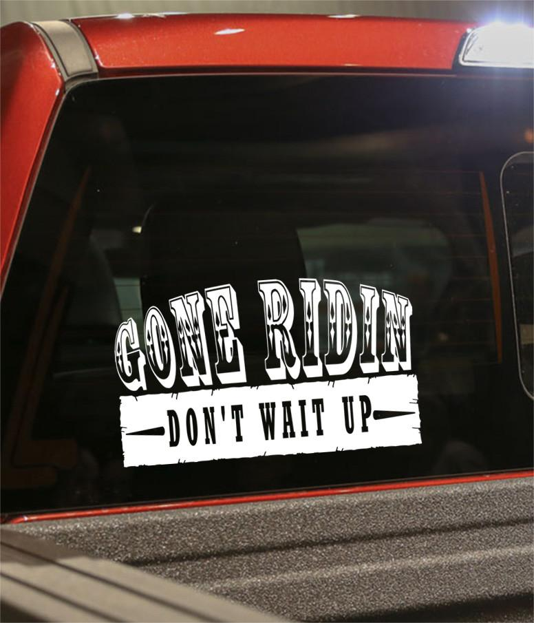 Gone ridin country & western decal - North 49 Decals