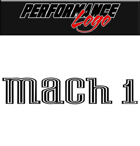 Mach 1 decal, performance decal, sticker