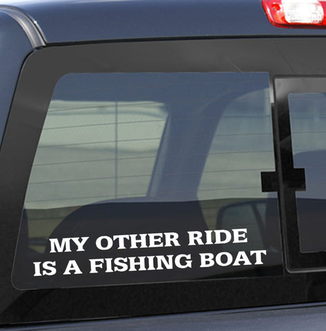 My other ride is a fishing boat fishing decal - North 49 Decals