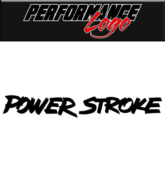 Power Stroke decal, performance decal, sticker