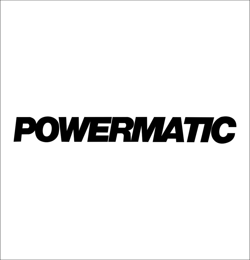 powermatic decal, car decal sticker