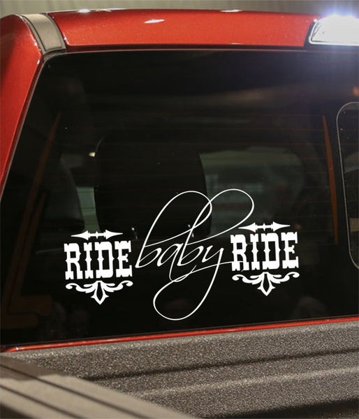 Ride baby ride country & western decal - North 49 Decals