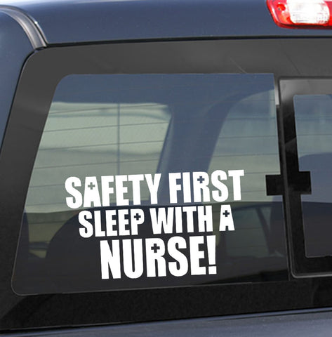 Safety first nurse decal - North 49 Decals